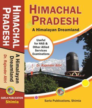 Himachal Pradesh : A Himalayan Dreamland